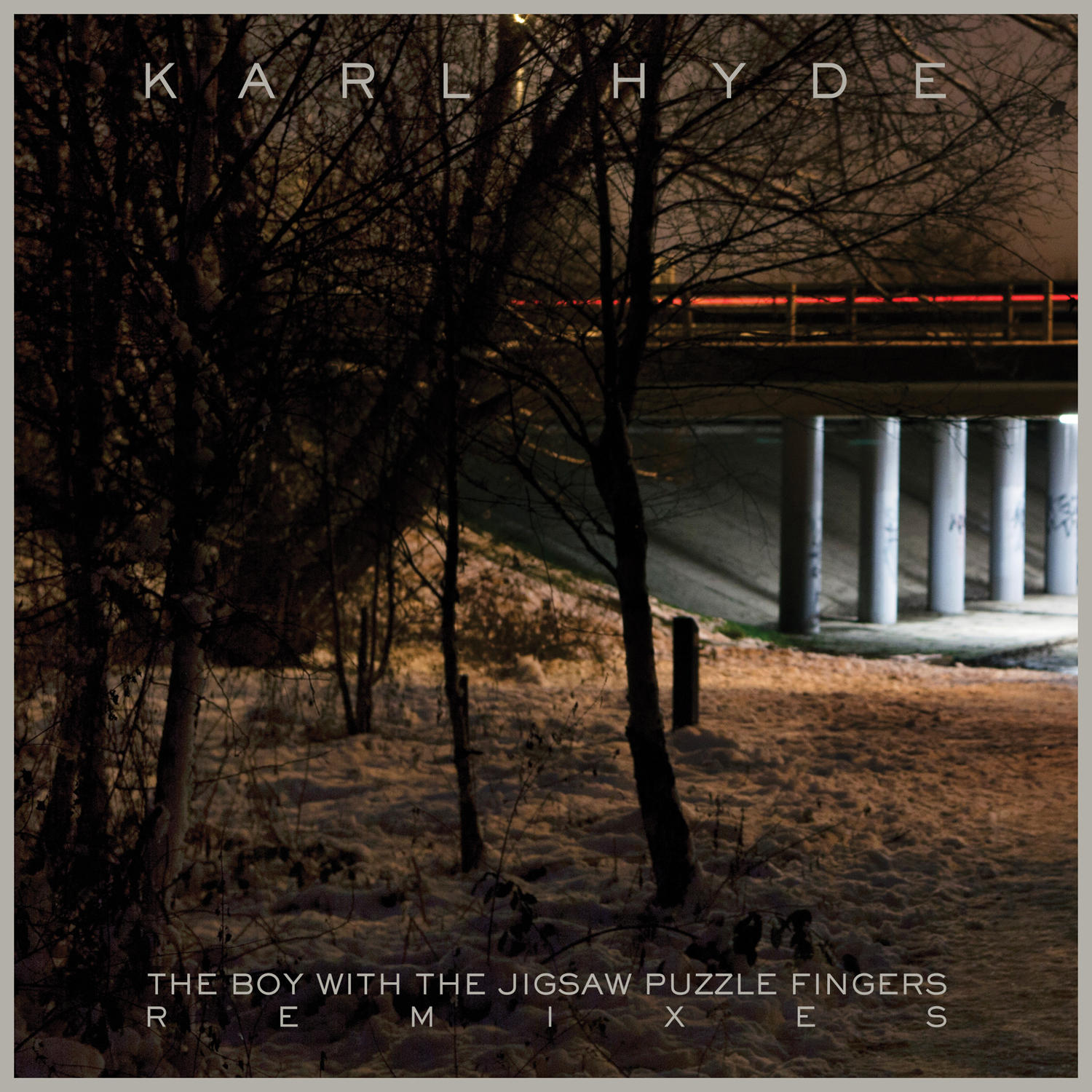 Karl Hyde - The Boy With The Jigsaw Puzzle Fingers